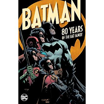 Batman 80 Years of the Bat Family by Snyder & Scott