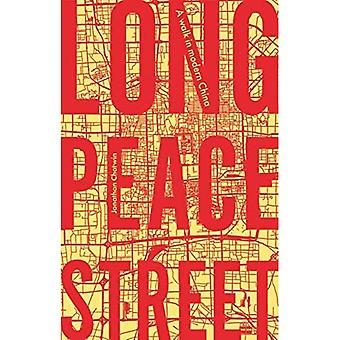 Long Peace Street: A Walk in Modern China