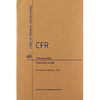 Code of Federal Regulations Titel 49, Verkehr, Teile 200-299, 2019