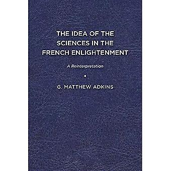 The Idea of the Sciences in the French Enlightenment