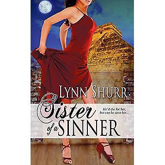 Sister of a Sinner by Lynn Shurr - 9781509214013 Book