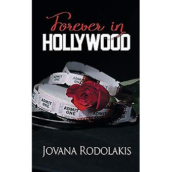 Forever in Hollywood by Jovana Rodolakis - 9781628308051 Book
