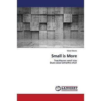 Small Is More by Neves Victor - 9783659755873 Book