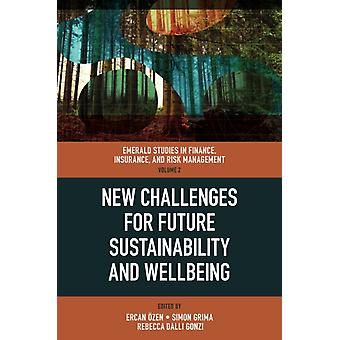 New Challenges for Future Sustainability and Wellbeing by Edited by Ercan OEzen & Edited by Simon Grima & Edited by Rebecca Dalli Gonzi