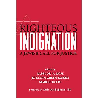 Righteous Indignation  A Jewish Call for Justice