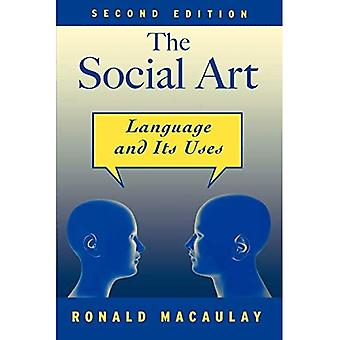 The Social Art: Language and Its Uses