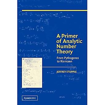 A Primer of Analytic Number Theory: From Pythagoras to the Riemann Hypothesis