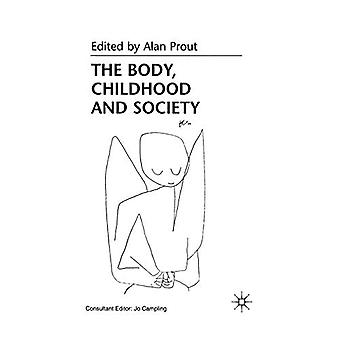 Prout, A: Body, Childhood and Society