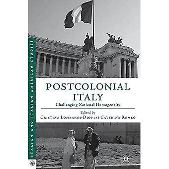 Postcolonial Italy: Challenging National Homogeneity (Italian and Italian American Studies)