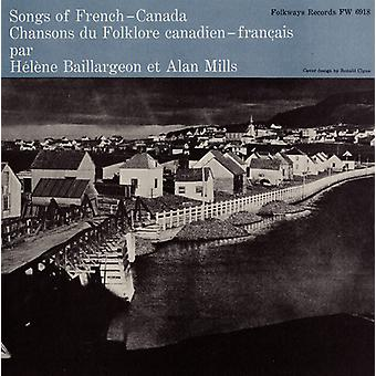 Baillargeon/Mills - Songs of French Canada [CD] USA import