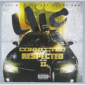 Lil C - Connected & Respected 2 [CD] USA import