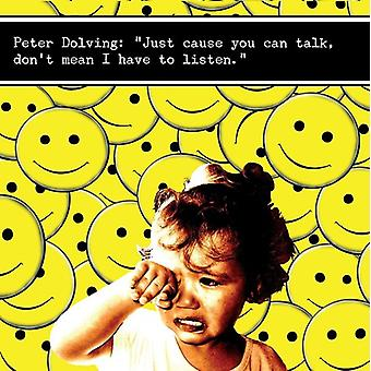 Peter Dolving - Just Cause You Can Talk Don't Mean I Have to List [CD] USA import
