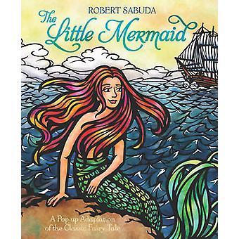 La petite sirène de Robert Sabuda - livre 9781471118586