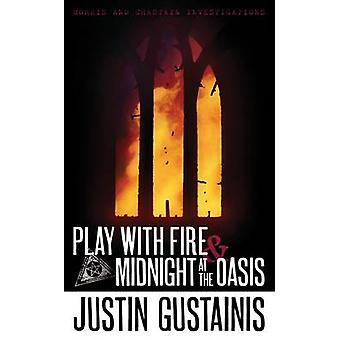 Leka med eld och midnatt på Oasis - Morris & Chastain utredningar