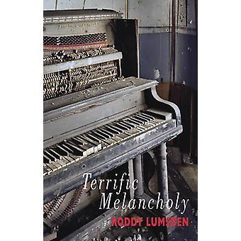 Terrific melankoli av Roddy Lumsden - 9781852249083 bok