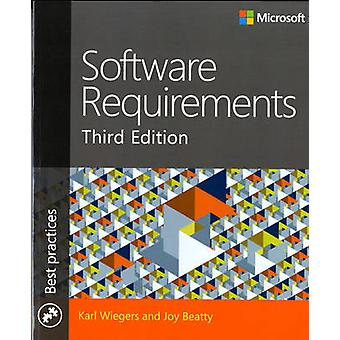 Software Requirements (3rd Revised edition) by Karl Wiegers - Joy Bea
