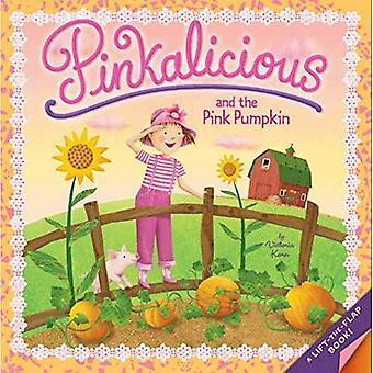 Pinkalicious: Pinkalicious och rosa pumpa