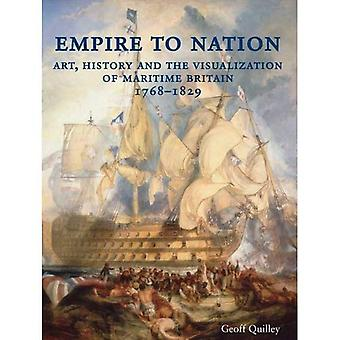 Empire to Nation: Art, History and the Visualization of Maritime Britain, 1768-1829