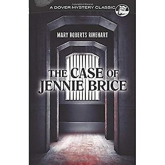 I fallet med Jennie Brice