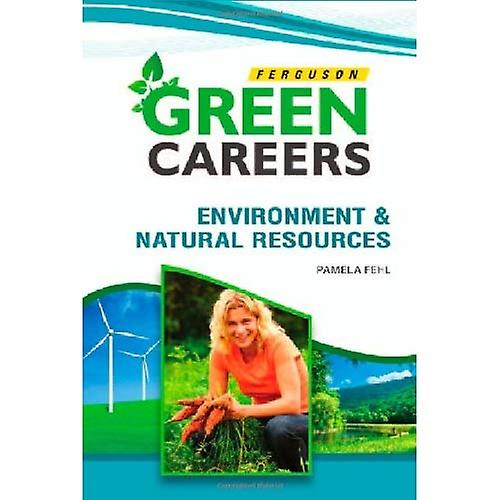 Environment and Natural Resources (Green Careers)