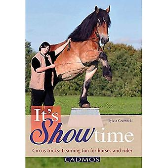 It's Showtime: Circus Tricks: Learning Fun for Horses and Riders: 1