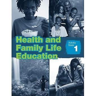 Gesundheit und Familie Bildung: Arbeitsmappe 1 (Klasse 7)