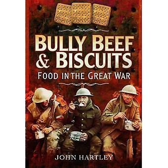 Mobbaren nötkött och kex - mat i kriget