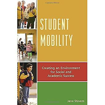 Mobilité étudiante: Création d'un environnement de réussite sociale et scolaire