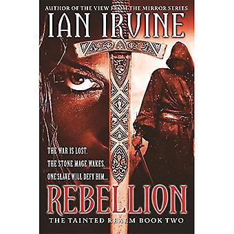 Rébellion: Entachée Royaume: livre 2