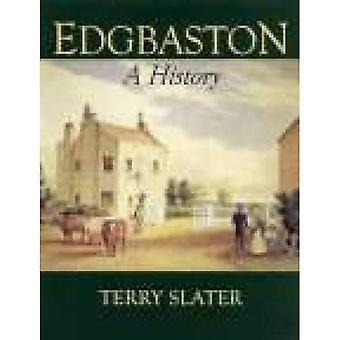 Edgbaston A History