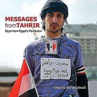 Messaggi da Tahrir: segni da rivoluzione egiziana