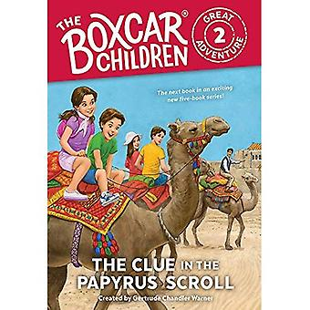 The Clue in the Papyrus Scroll (Boxcar Children Great Adventure)