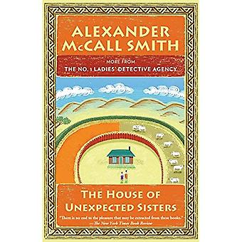 The House of Unexpected Sisters: No. 1 Ladies' Detective Agency (18) (No. 1 Ladies' Detective Agency)