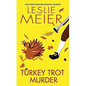 Turkey Trot Murder (Lucy Stone Mystery)