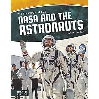 Destination Space: NASA and� the Astronauts