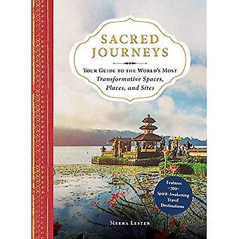 Heliga resor: Din Guide till världens mest omvälvande utrymmen, platser och platser