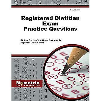 Dietist Exam Practice frågor: Dietist övningsprov & tentamen recension för den registrerad dietist...