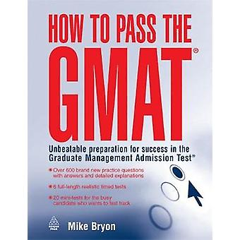 How to Pass the GMAT by Bryon & Mike
