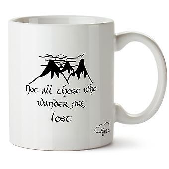 Hippowarehouse kaikki ne, jotka vaeltaa menetetään lainata 10 oz muki Cup