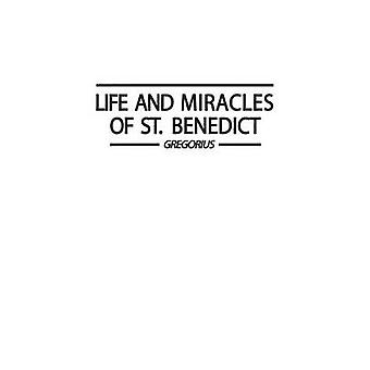Life and Miracles of St. Benedict Book Two of the Dialogues. by Zimmermann & Odo John