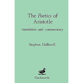 Poetics of Aristotle by Halliwell & & Stephen