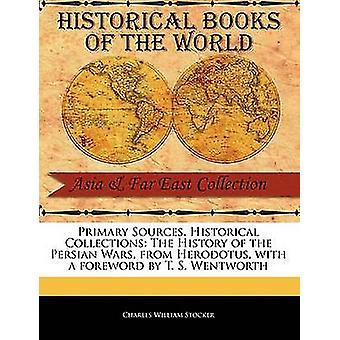 Die Geschichte der Perserkriege von Herodot von Stocker & Charles William