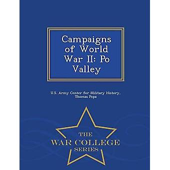 Campaigns of World War II Po Valley  War College Series by U.S. Army Center for Military History