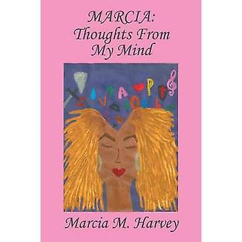 MARCIA tankar från mitt sinne av Harvey & Marcia M.