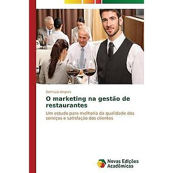 O marketing na gesto de restaurantes by Angnes Derli Lus