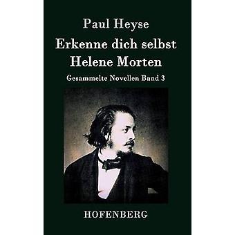 Erkenne dich selbst Helene Morten da Paul Heyse