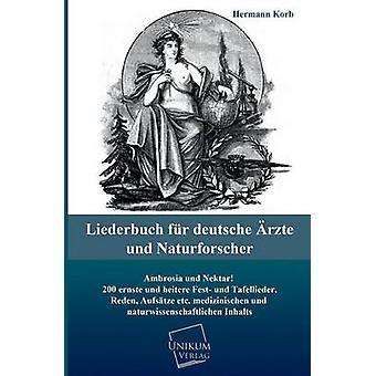 Liederbuch bont Deutsche Arzte Und Naturforscher door Korb & Hermann