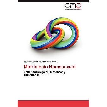 ماتريمونيو مثلى الجنس من ماركيفيتش جوردان & خافيير إدواردو