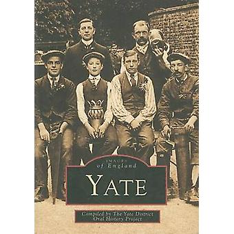 Yate by Yate District Oral History Society - 9780752415239 Book