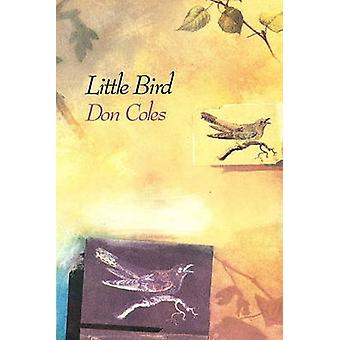 Little Bird by Don Coles - 9781550650211 Book